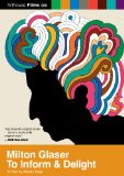 Milton Glaser: To Inform and Delight (2008)