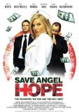 Save Angel Hope (2008)