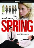 The Awakening of Spring (2008)