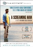 Screaming Man, A ( homme qui crie, Un ) (2011)