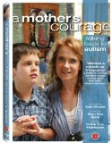 Mother's Courage: Talking Back to Autism, A ( Sólskinsdrengurinn )