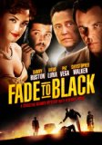 Fade to Black (2007)