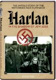 Harlan: In the Shadow of Jew Suess ( Harlan - Im Schatten von Jud Süss )