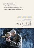Lovely, Still (2010)