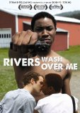 Rivers Wash Over Me (2009)