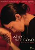 When We Leave ( Fremde, Die )