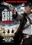 The Cold Day in Hell (2011)