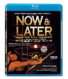 Now & Later (2011)