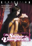 Shiver of the Vampires, The ( frisson des vampires, Le )