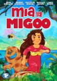 Mia and the Migoo ( Mia et le Migou ) (2011)