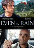 Even the Rain ( Tambi�n la lluvia ) (2010)