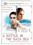 Bottle in the Gaza Sea, A ( bouteille � la mer, Une )