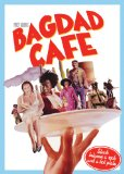 Bagdad Café ( Out of Rosenheim )