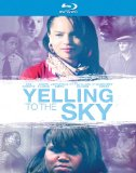 Yelling to the Sky (2012)