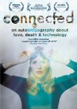 Connected: An Autoblogography About Love, Death & Technology (2011)