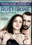 Rust and Bone ( De rouille et d'os )