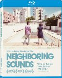 Neighbouring Sounds ( O som ao redor ) (2012)