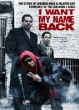 I Want My Name Back (2011)