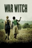 War Witch ( Rebelle )