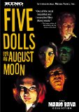 Five Dolls for an August Moon ( 5 bambole per la luna d'agosto )