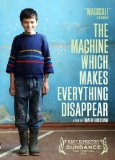 Machine Which Makes Everything Disappear, The ( Manqana, romelic kvelafers gaaqrobs ) (2013)
