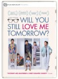 Will You Still Love Me Tomorrow? ( Ming tian ji de ai shang wo )