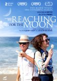 Reaching for the Moon ( Flores Raras )