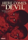 Here Comes the Devil ( Ah� va el diablo )