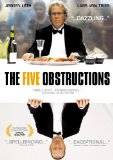 Five Obstructions, The ( De fem benspænd )