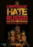 Campaign of Hate: Russia and Gay Propaganda