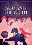 You and the Night ( rencontres d'après minuit, Les )