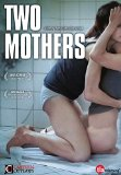 Two Mothers ( Zwei M�tter )