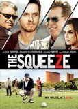 Squeeze, The (2015)