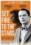 Set Fire to the Stars (2015)