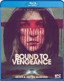 Bound to Vengeance ( Reversal ) (2015)