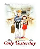 Only Yesterday ( Omohide poro poro )