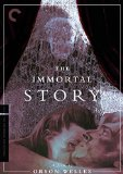 Immortal Story, The ( Histoire immortelle )