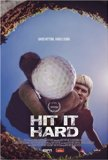 Hit It Hard (2016)