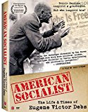 American Socialist: The Life and Times of Eugene Victor Debs (2017)
