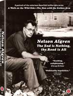 DVD Cover for Nelson Algren: The End is Nothing, the Road is All