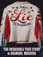 DVD Cover for We Always Lie to Strangers: The Incredible True Story of Branson, Missouri