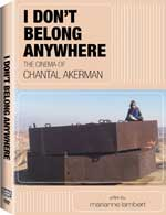 DVD Cover for I Don't Belong Anywhere: The Cinema of Chantel Akerman: