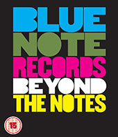 Blue Note Records: Beyond the Notes Blu-Ray Cover