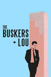 The Buskers and Lou