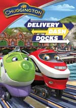 DVD Cover for Chuggington: Delivery Dash at the Docks