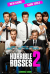 Poster for Horrible Bosses 2