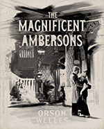 The Criterion Collection Blu-Ray cover for The Magnificent Ambersons