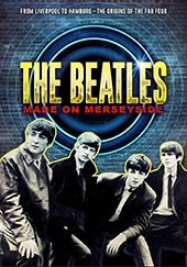 The Beatles: Made on Merseyside DVD Cover