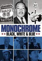 Monochrome: Black White & Blue DVD Cover