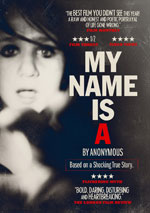 DVD Cover for My Name is A By Anonymous